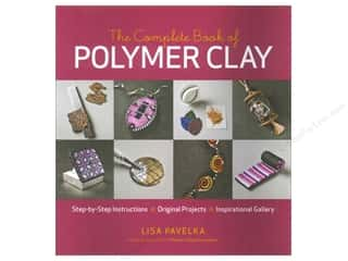 Sculpey Clay Crafting Books: Taunton Press Complete Book Of Polymer Clay Book