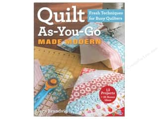 Stash Books An Imprint of C & T Publishing: Stash By C&T Quilt As-You-Go Made Modern