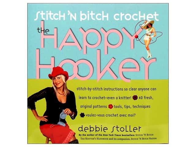 Workman Publishing Stitch 'n Bitch Crochet: Happy Hooker Book