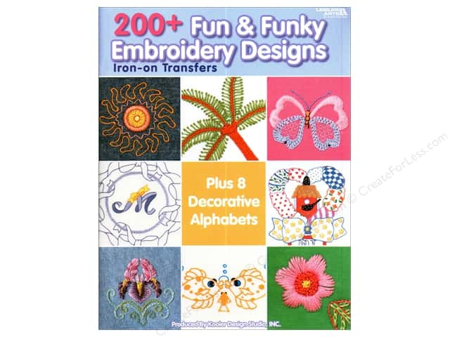 Leisure Arts 200+ Fun Funky Embroidery Designs Book