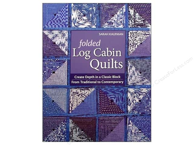 C&T Publishing Folded Log Cabin Quilts Book by Sarah Kaufam
