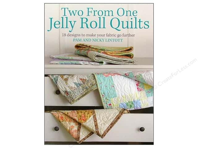 David & Charles Two From One Jelly Roll Quilts Book