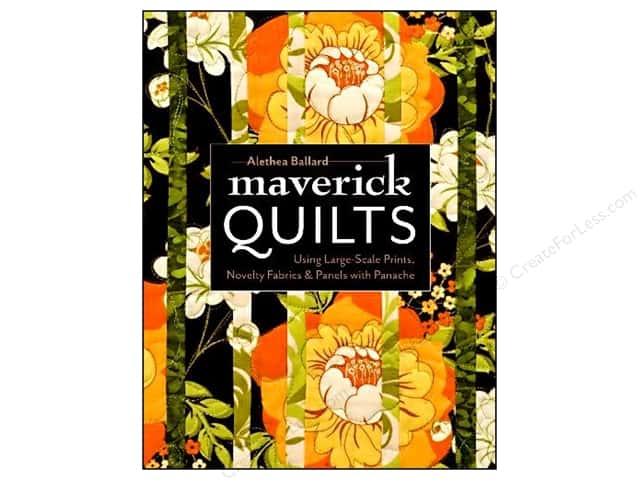 C&T Publishing Maverick Quilts Book by Alethea Ballard