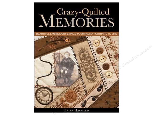 C&T Publishing Crazy Quilted Memories Book by Brian Haggard