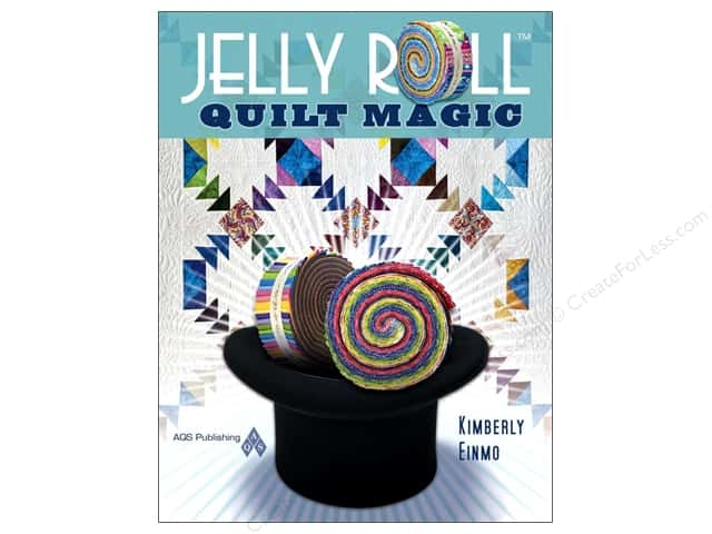 American Quilter's Society Jelly Roll Magic Book by Kimberly Einmo