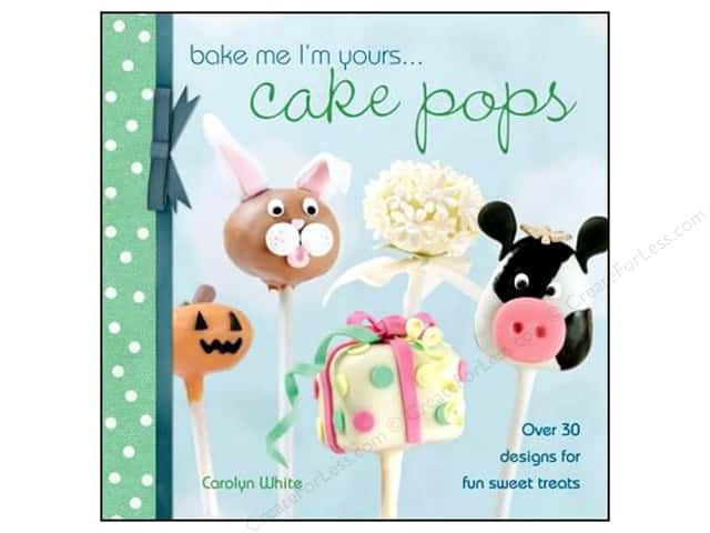 David & Charles Bake Me I'm Yours Cake Pops Book