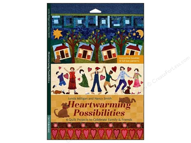 C&T Publishing Heartwarming Possibilities Book by Lynda Milligan and Nancy Smith