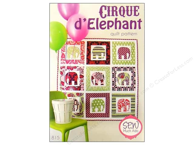 Sew Much Ado Cirque D' Elephant Pattern