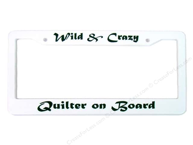 Quilters Gift Shop License Plate Frame Wild & Crazy