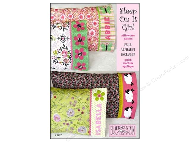 Black Mountain Quilts Sleep On It Girl Pillowcase Pattern