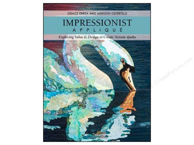 C&T Publishing Impressionist Applique Book by Grace Errea and Meridith Osterfeld