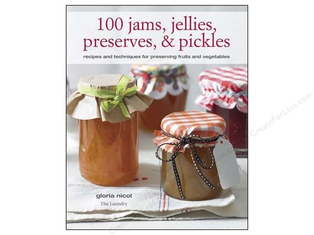 Cico 100 Jams Jellies Preserves & Pickles Book by Gloria Nicol