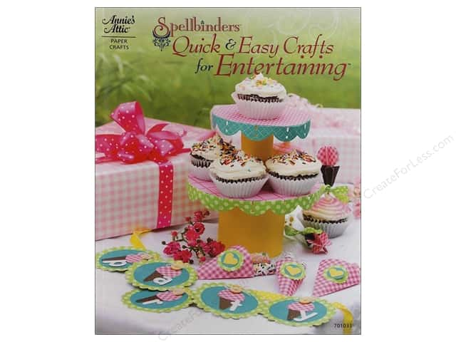 Annie's Attic Spellbinders Quick & Easy Crafts for Entertaining Book