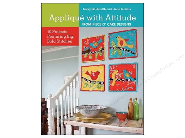 C&T Publishing Applique With Attitude from Piece O' Cake Designs Book by Becky Goldsmith & Linda Jenkins