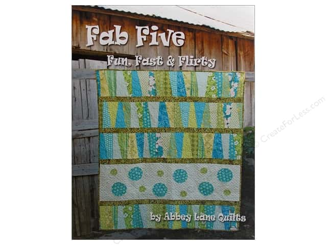 Abbey Lane Quilts Fab Five Fun Fast & Flirty Book