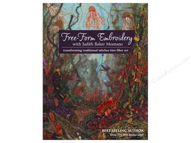 C&T Publishing Free-Form Embroidery Book by Judith Baker Montano