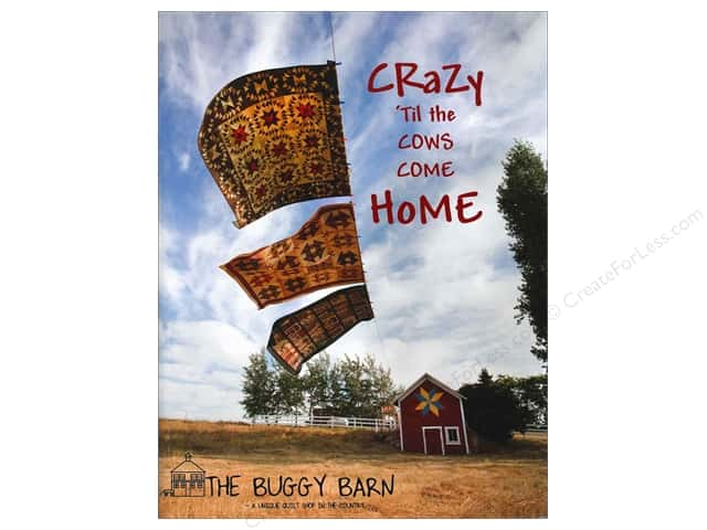 Buggy Barn Crazy Til The Cows Come Home Book