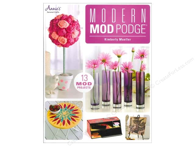 Annie's Attic Modern Mod Podge Book by Kimberly Mueller