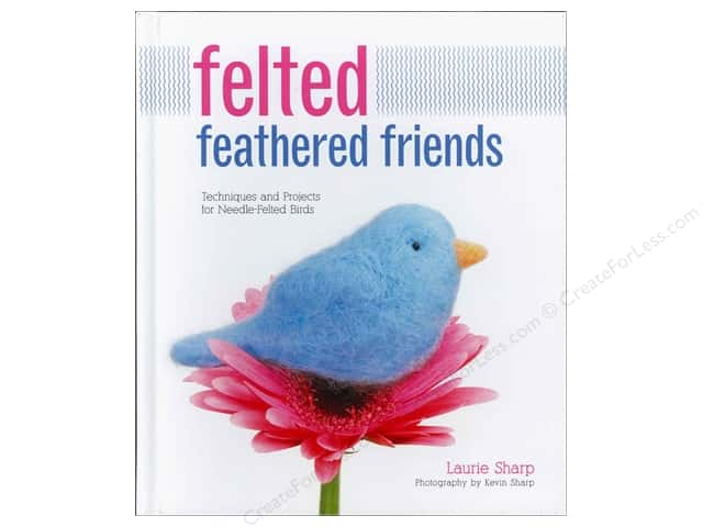 Creative Publishing Felted Feathered Friends Book