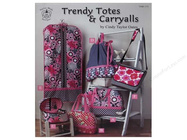 Taylor Made Trendy Totes & Carryalls Book