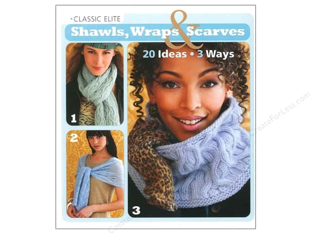 Sixth & Spring Shawls, Wraps & Scarves Book by Classic Elite Yarns