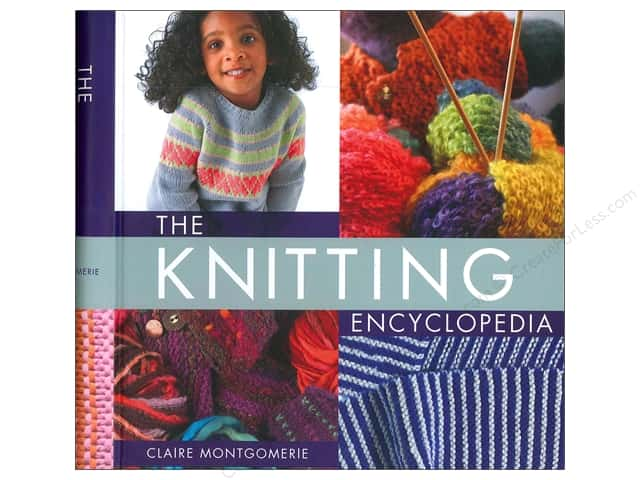St. Martin's Griffin The Knitting Encyclopedia Book by Claire Montgomerie