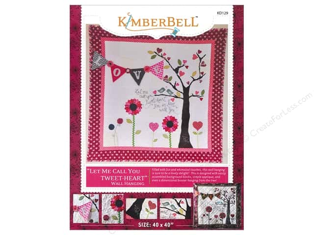 Kimberbell Designs Let Me Call You Tweet-Heart Wall Hanging Pattern