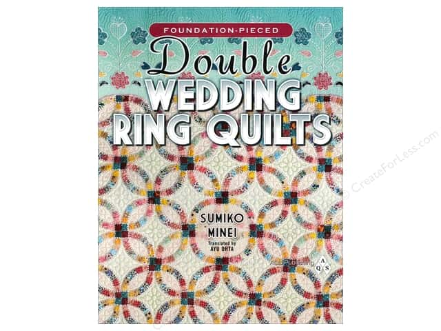 American Quilter's Society Foundation-pieced Double Wedding Ring Quilts Book by Sumiko Minei