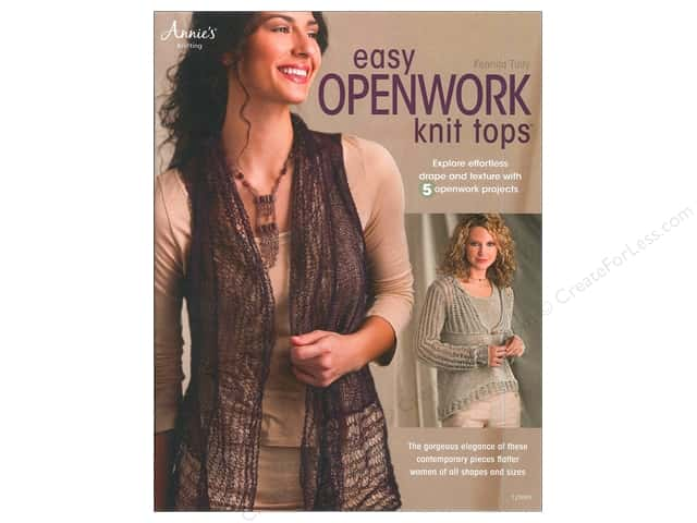 Annie's Knitting Easy Openwork Knit Tops Book by Kennita Tully