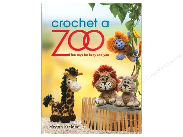 That Patchwork Place Crochet A Zoo Book by Megan Kreiner