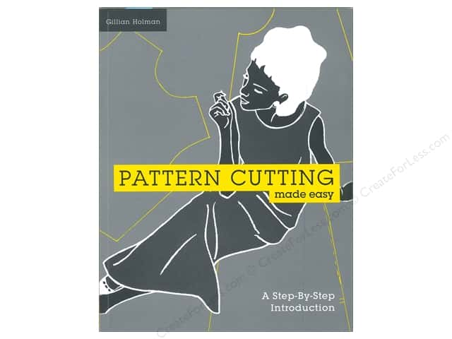 Batsford Limited Pattern Cutting Made Easy Book by Gillian Holman