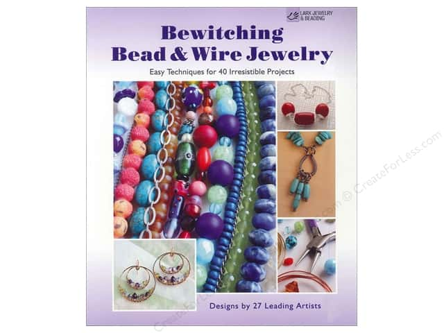 Lark Bewitching Bead & Wire Jewelry Book