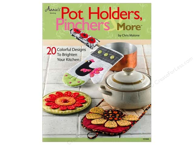 Annie's Pot Holders, Pinchers & More Book by Chris Malone