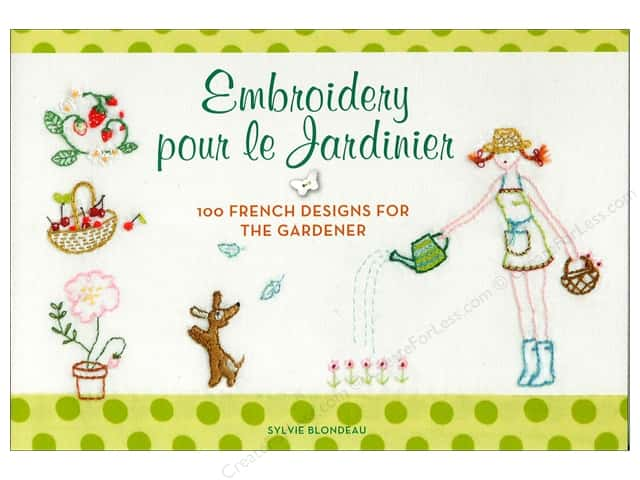 Embroidery pour le Jardinier Book by Harper Collins