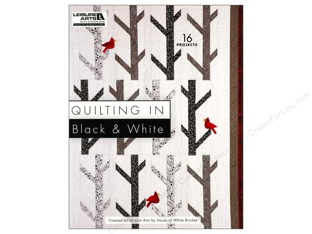 Quilting In Black And White Book by Leisure Arts
