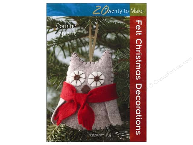 Search Press Twenty To Make Felt Christmas Decorations Book by Corinne Lapierre