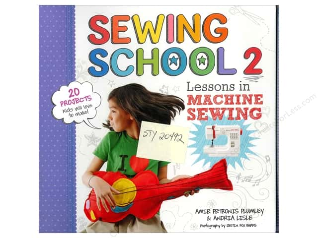 Storey Publications Sewing School 2: Lessons in Machine Sewing Book by Andria Lisle and Amie Petronis Plumley