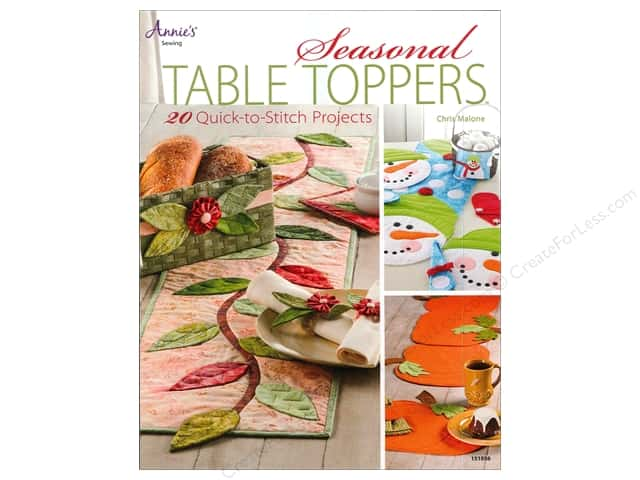 Annie's Seasonal Table Toppers Book by Chris Malone