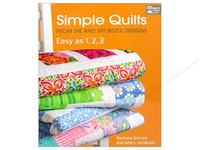 That Patchwork Place Simple Quilts From Me & My Sisters Designs Book by Barbara Groves & Mary Jacobson