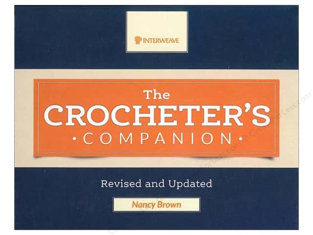 Interweave Press The Crocheter's Companion Revised And Updated Book by Nancy Brown