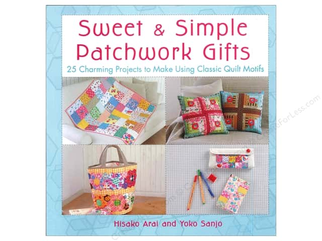 St Martin's Griffin Sweet & Simple Patchwork Gifts Book by Hisako Arai & Yoko Sanjo