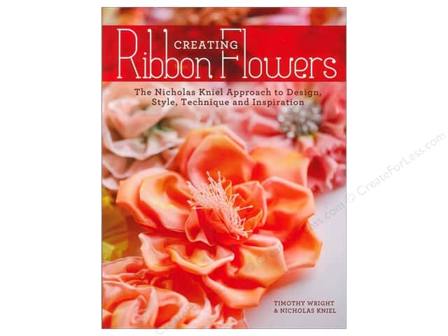 Krause Publications Creating Ribbon Flowers Book by Nicholas Kniel and Timothy Wright