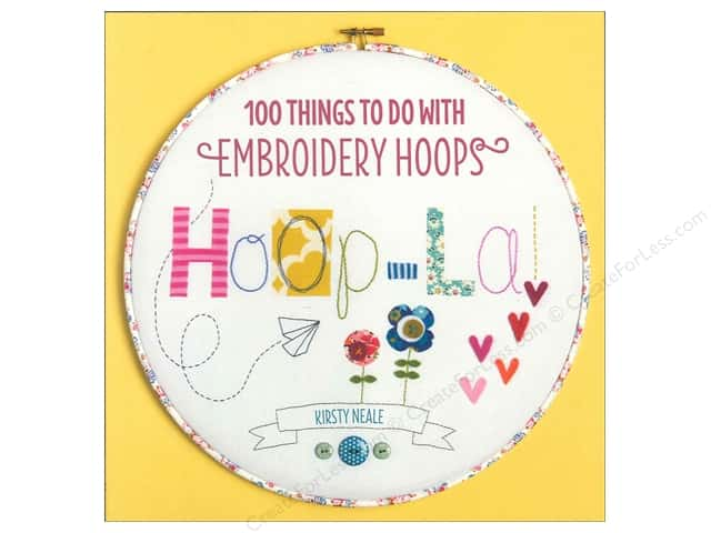 David & Charles 100 Things To Do With Embroidery Hoops Book
