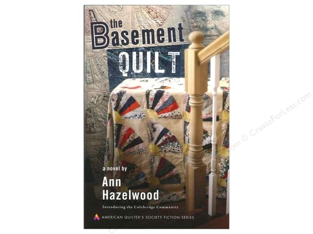 American Quilter's Society The Basement Quilt Book by Ann Hazelwood