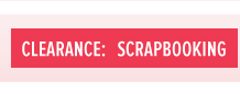 Clearance - Scrapbooking