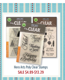 Hero Arts Poly Clear Stamps