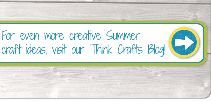 Think Crafts Blog - Summer Activites