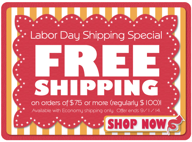 Labor Day Shipping Special