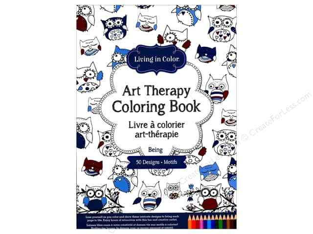 Living In Color Art Therapy Being Coloring Book -- CreateForLess