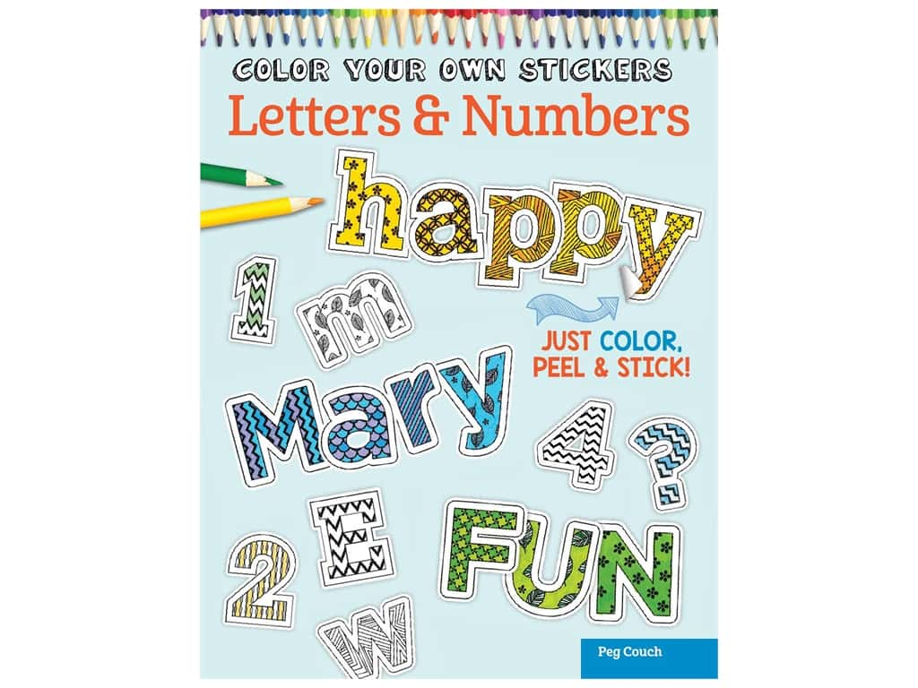 Design originals color your own stickers letters numbers coloring book